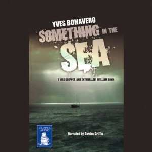 Cover image for 'Something In The Sea' audiobook.